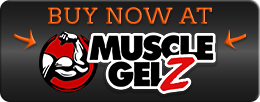 BUT AT MUSCLE GELZ!